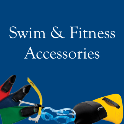 Swim and Fitness Accessories