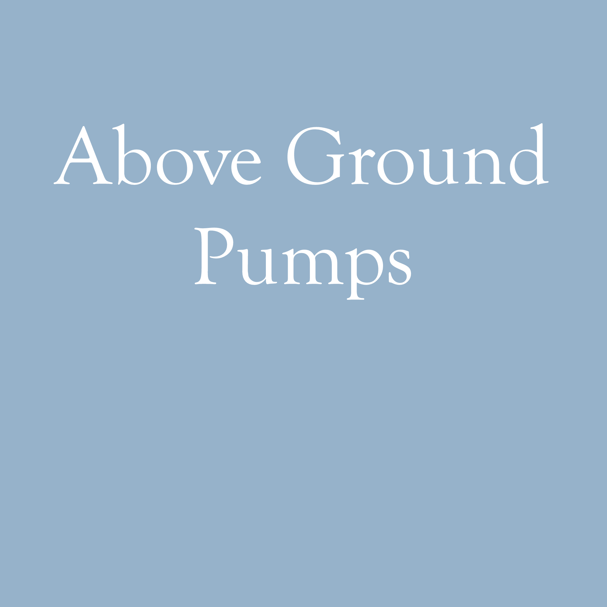 Above Ground Pumps