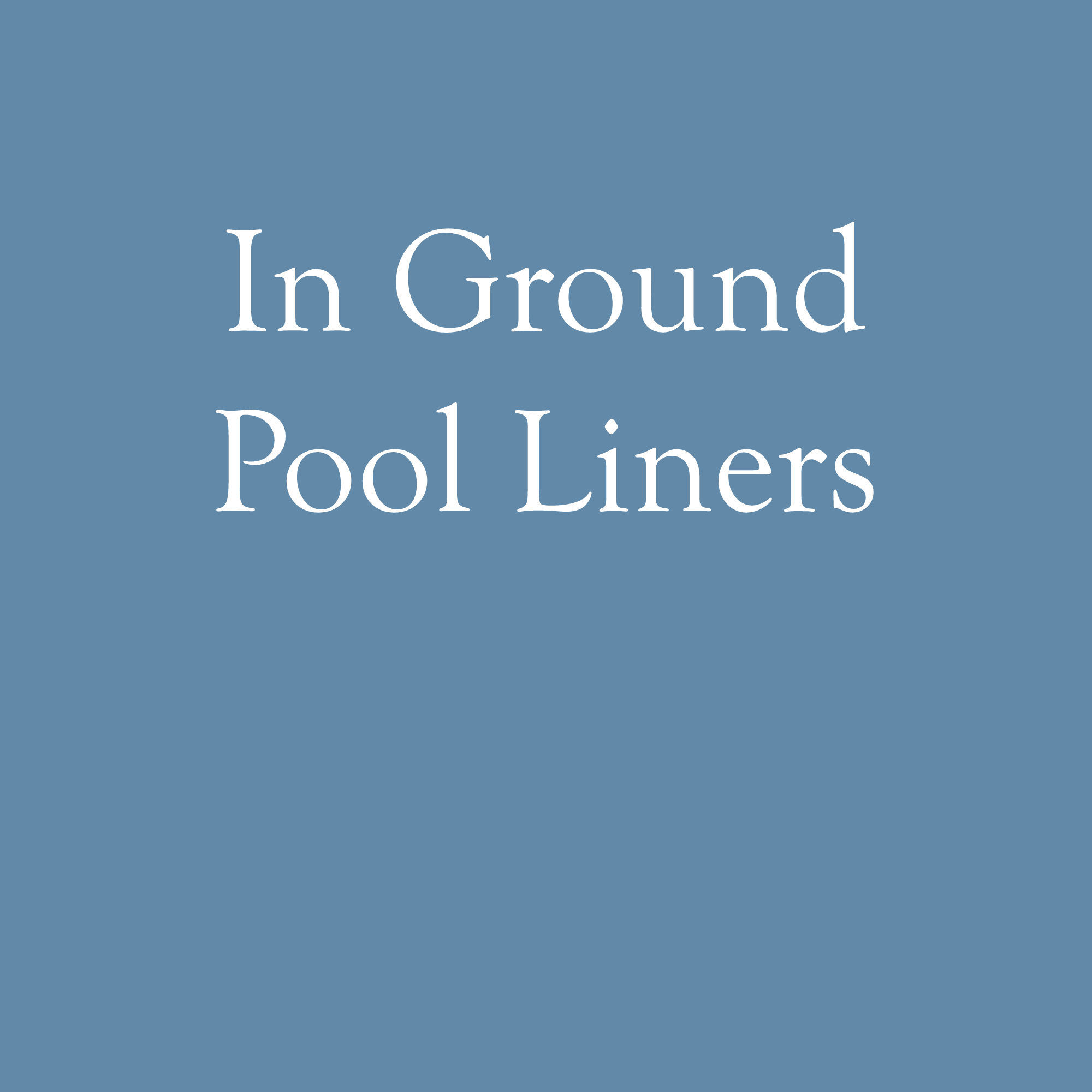 In Ground Pool Liners