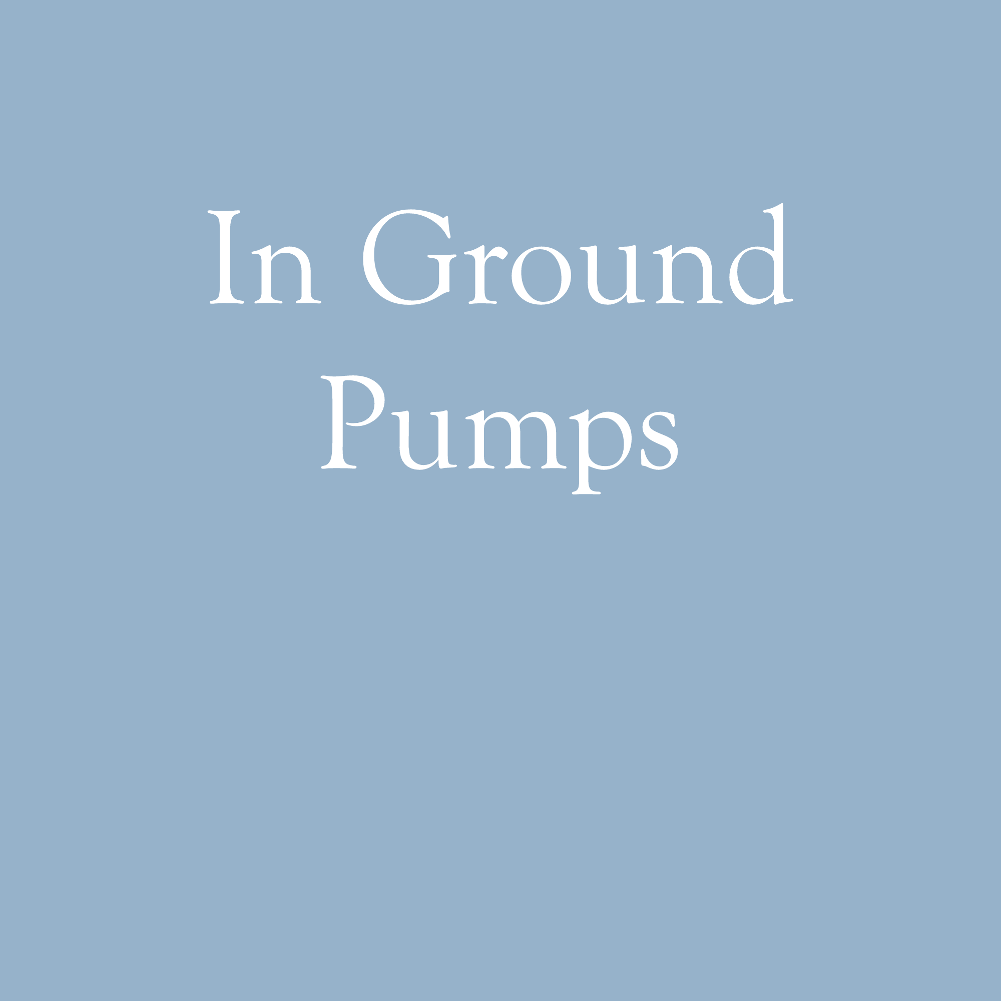 In Ground Pumps