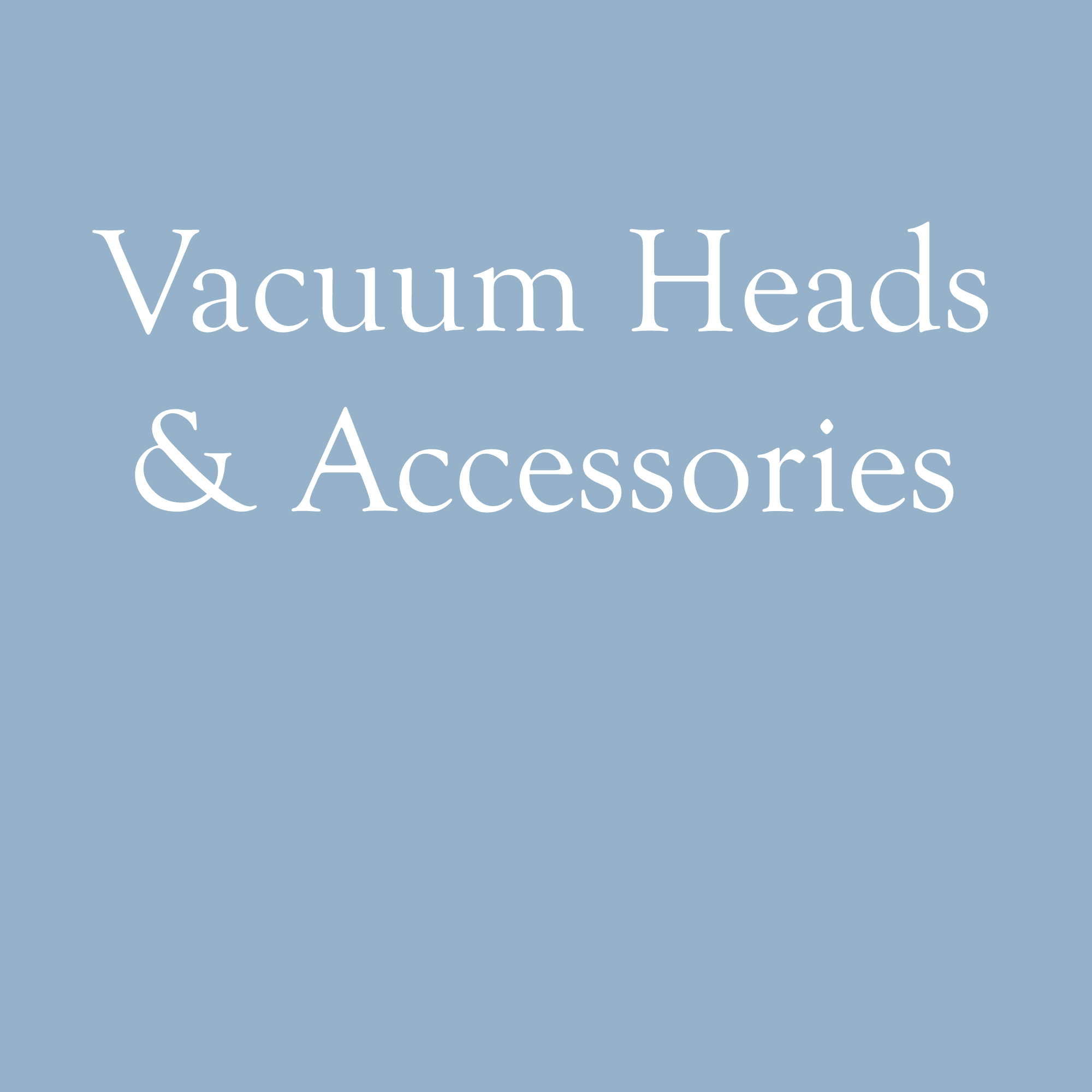 Vacuum Heads and Accessories