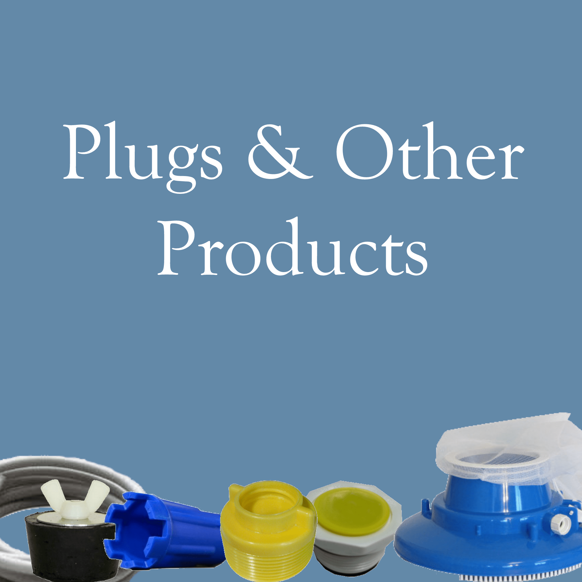 Plugs and Other Products