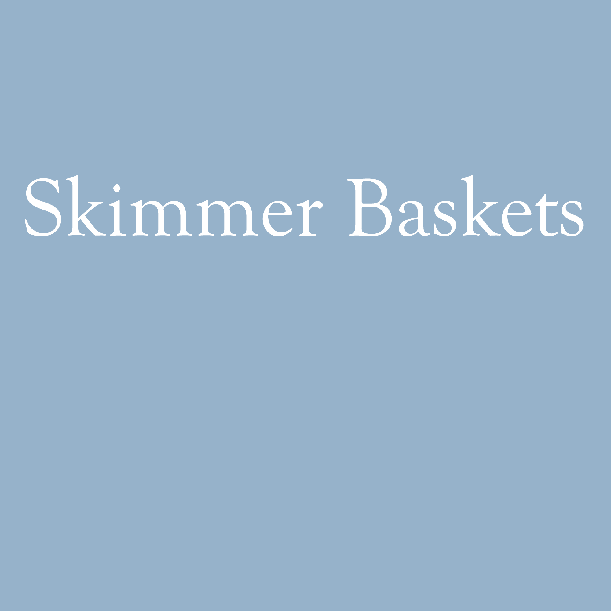 Skimmer Baskets