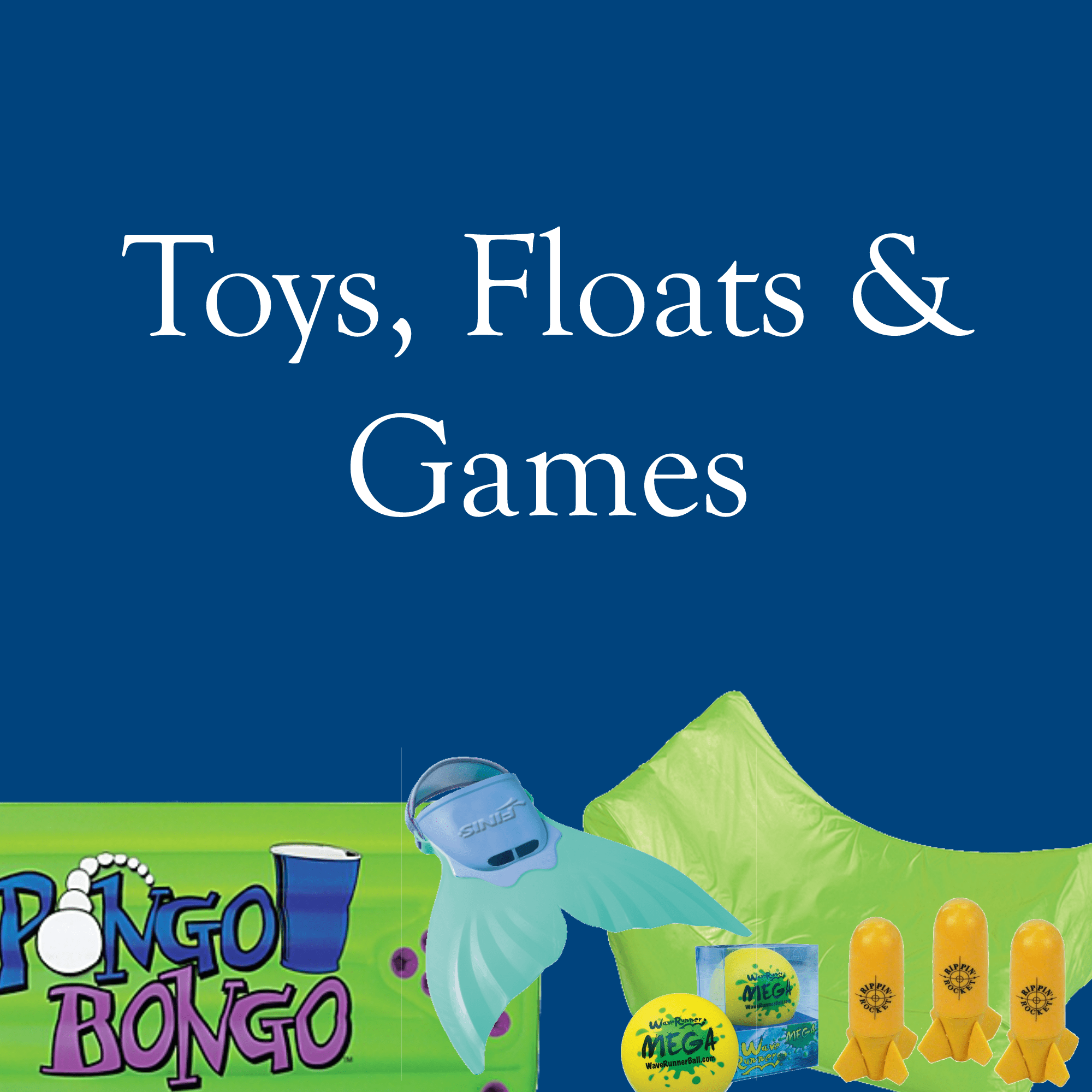 Toys, Floats and Games