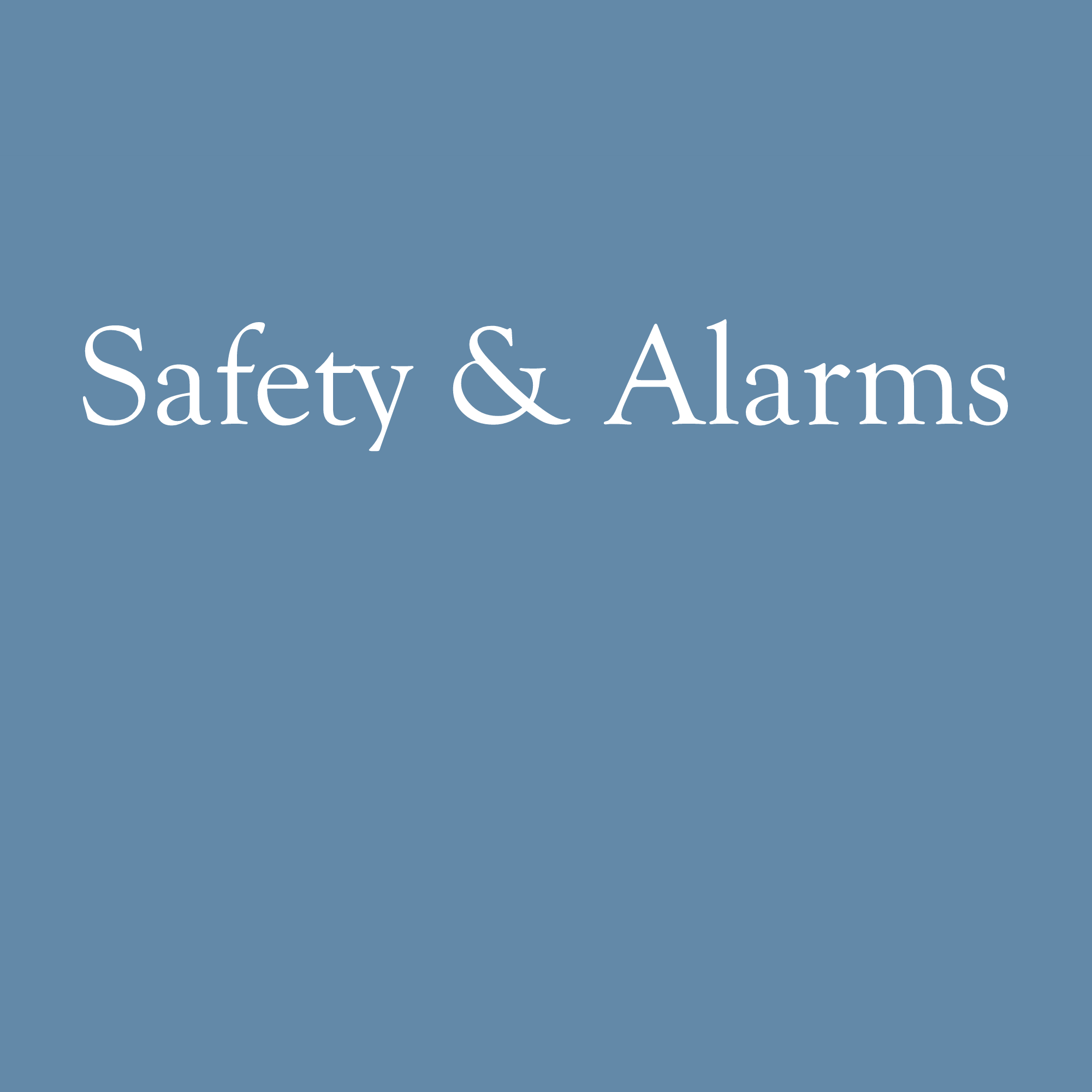Safety and Alarms